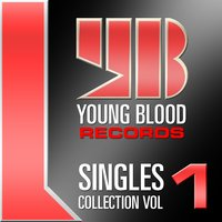 Young Blood Singles Collection - Vol 1 — сборник