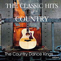 The Classic Hits Of Country - Vol. 1 — Country Dance Kings