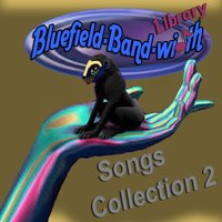 Library Songs Collection 2 — Bluefield-Band-Width