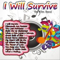 I Will Survive — The Film Band