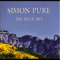 Big Blue Sky — Simon Pure