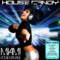 House Candy - Miami House Machine — сборник