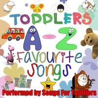 Toddlers A-Z Favourite Songs — Songs For Toddlers
