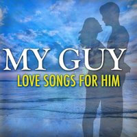 My Guy: Love Songs For Him — Sandy Posey
