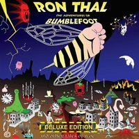 The Adventures of Bumblefoot — Ron Thal