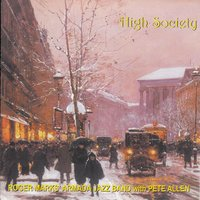 High Society — Roger Marks' Armada Jazz Band