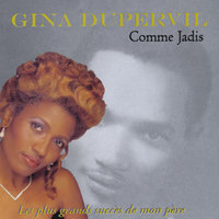 Comme Jadis — Gina Dupervil