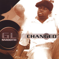 Changed — G.l. Smooth