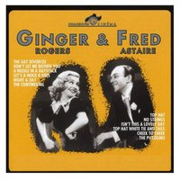 Ginger & Fred - 40 Songs — Ginger Rogers, Fred Astaire