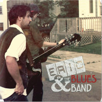 Eric and the Blues Band — Eric & The Blues Band