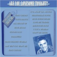 The Hits Book of Elvis Presley: Are You Lonesome Tonight? — Elvis Presley