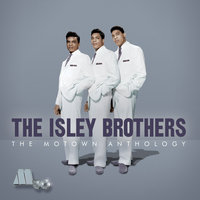 The Motown Anthology — The Isley Brothers