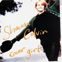 Cover Girl — Shawn Colvin