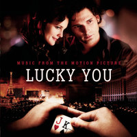 Lucky You - Music From The Motion Picture — саундтрек
