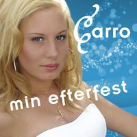 Min efterfest — Carro