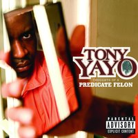 Thoughts Of A Predicate Felon — Tony Yayo