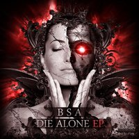Die Alone EP — BSA