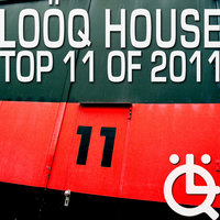 Loöq House - Top 11 in 2011 — сборник