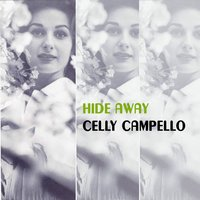 Hide Away — Celly Campello