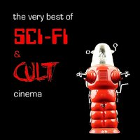 The Very Best of Sci-Fi & Cult Cinema — сборник