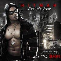 Let Me Bang — Hitman