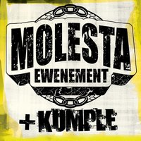 Molesta + Kumple — Molesta Ewenement