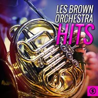 Les Brown Orchestra Hits — Les Brown Orchestra