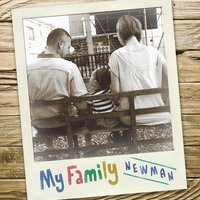 My Family - Single — Newman