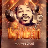 The Mega Collection — Marvin Gaye