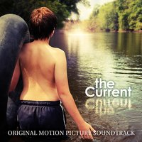 The Current - Original Motion Picture Soundtrack — сборник