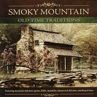 Smoky Mountain Old Time Traditions — Mark Howard, Stuart Duncan, David Grier, Alisa Jones, Matt Combs