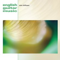 English Guitar Music — John Williams