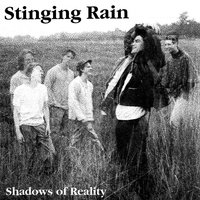 Shadows of Reality — Stinging Rain