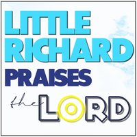 Little Richard Praises the Lord — Little Richard