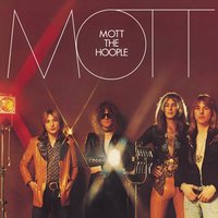 Mott — Mott The Hoople