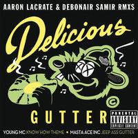 Delicious Gutter — Young MC, Masta Ace Incorporated