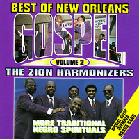 Best of New Orleans Gospel Volume 2 — Zion Harmonizers, Olympia Brass Band