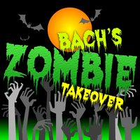 Bach's Zombie Takeover — сборник