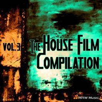 The House Film Compilation, Vol. 3 — сборник