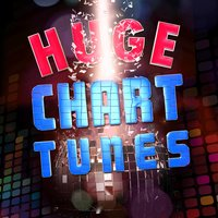 Huge Chart Tunes — Todays Hits, Top 40|Todays Hits