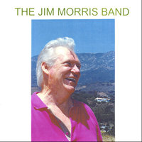 The Jim Morris Band — Jim Morris
