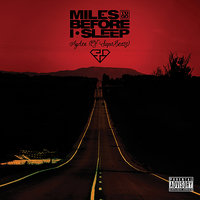 Miles To Go Before I Sleep — Ayden