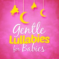Gentle Lullabies for Babies — сборник