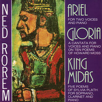 NED ROREM: Ariel, Gloria, King Midas