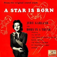 "Vintage Vocal Jazz / Swing Nº 69 - EPs Collectors, ""Born In A Trunk"" — Judy Garland"