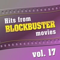 Hits from Blockbuster Movies Vol.17 — The Original Movies Orchestra