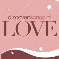 Discover: Songs Of Love — сборник