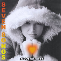 Seven Songs — Smook