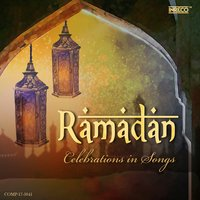 Ramadan - Celebrations in Songs — сборник