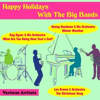 Happy Holidays With the Big Bands — сборник